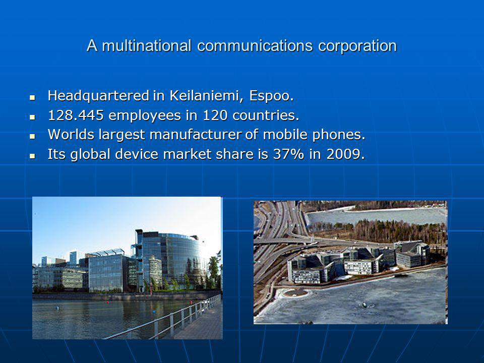 A multinational communications corporation