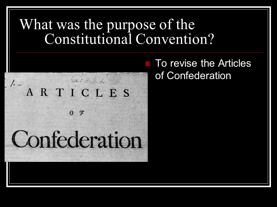 What was the purpose of the Constitutional Convention