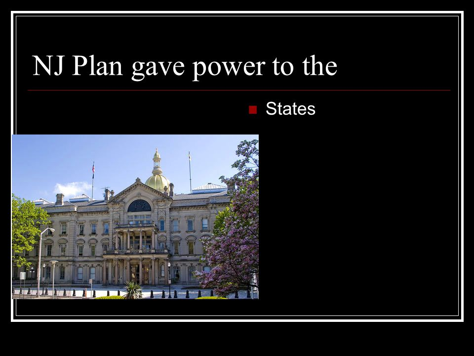 NJ Plan gave power to the
