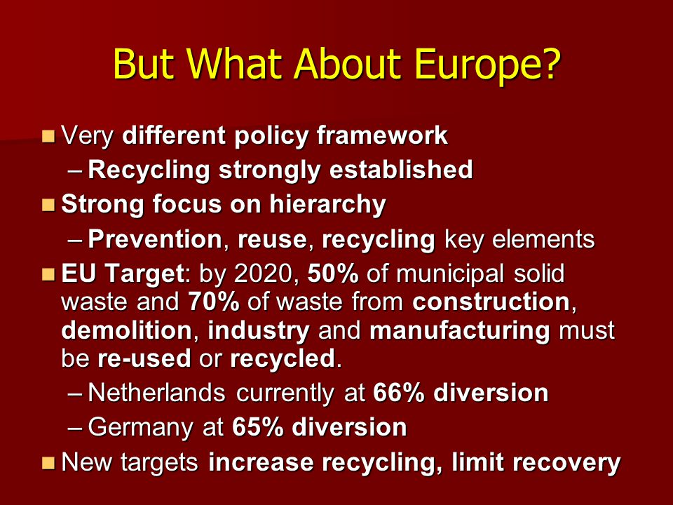 But What About Europe Very different policy framework