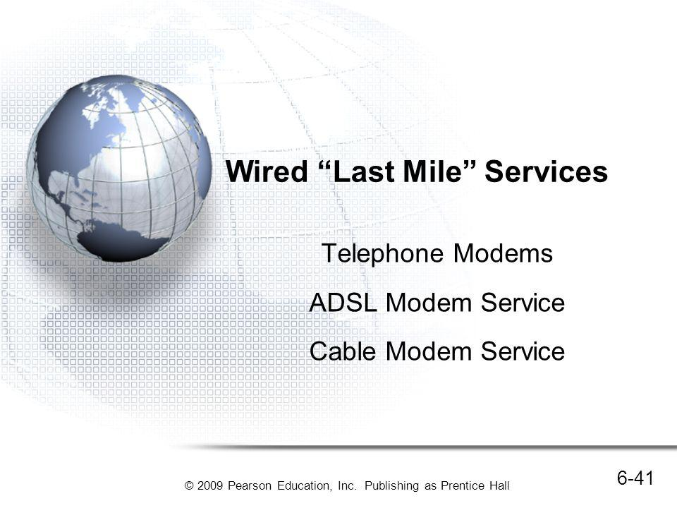 Wired Last Mile Services