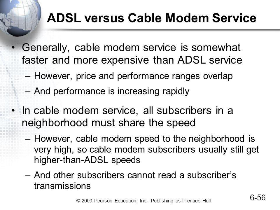 ADSL versus Cable Modem Service