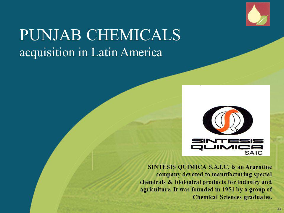 PUNJAB CHEMICALS acquisition in Latin America