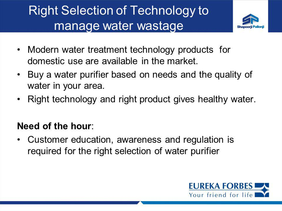 Right Selection of Technology to manage water wastage