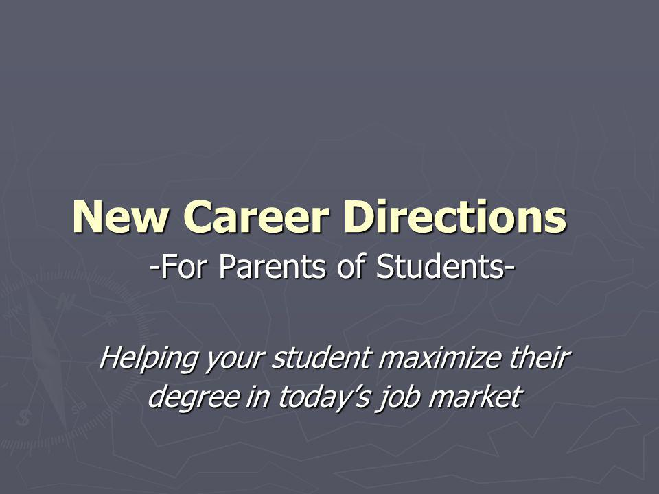 New Career Directions -For Parents of Students-