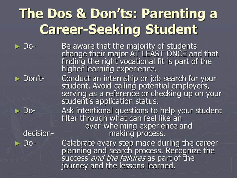 The Dos & Don'ts: Parenting a Career-Seeking Student