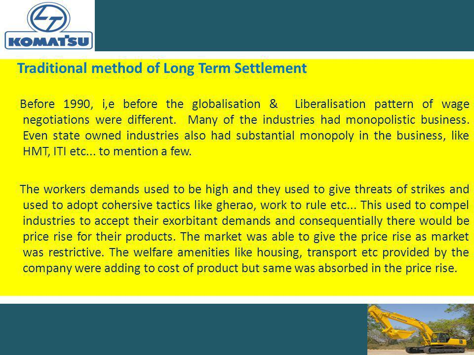 Traditional method of Long Term Settlement