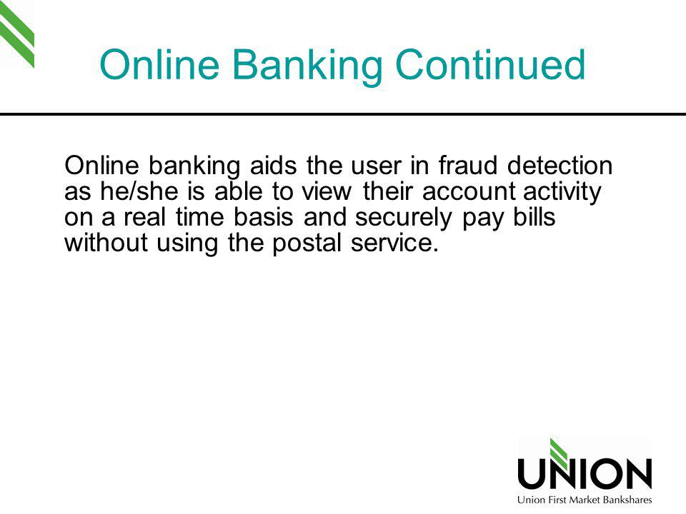 Online Banking Continued