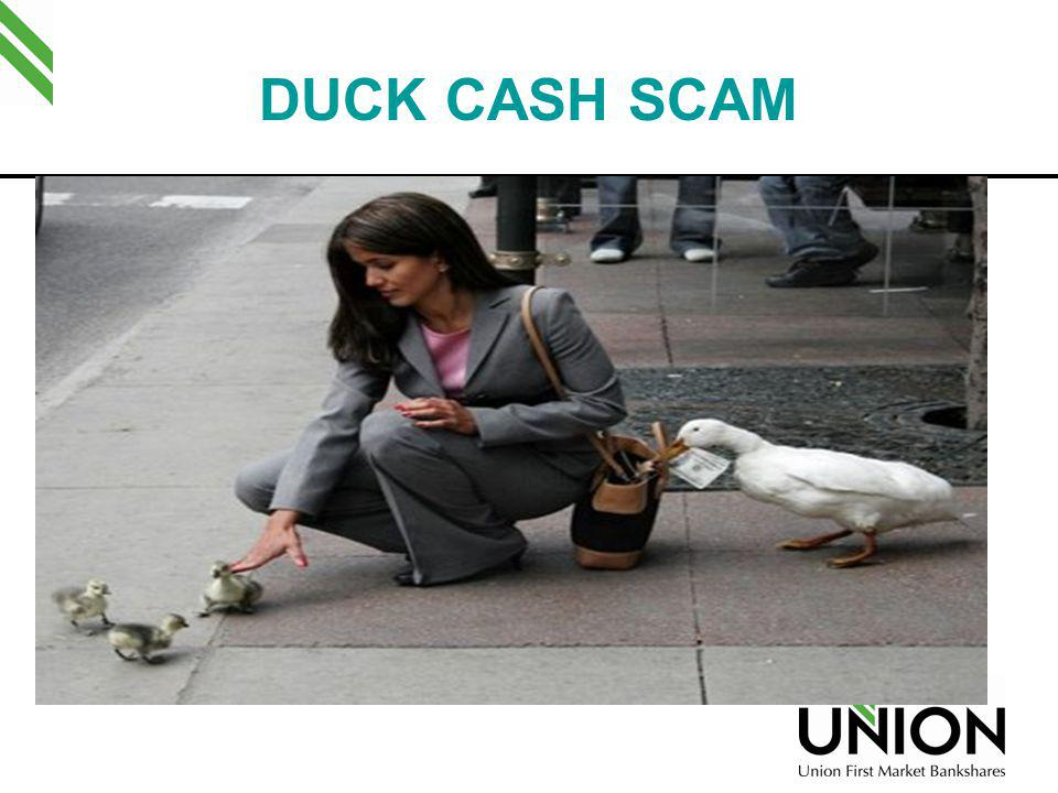 DUCK CASH SCAM My goal in speaking with you today is to help you Duck Cash Scams