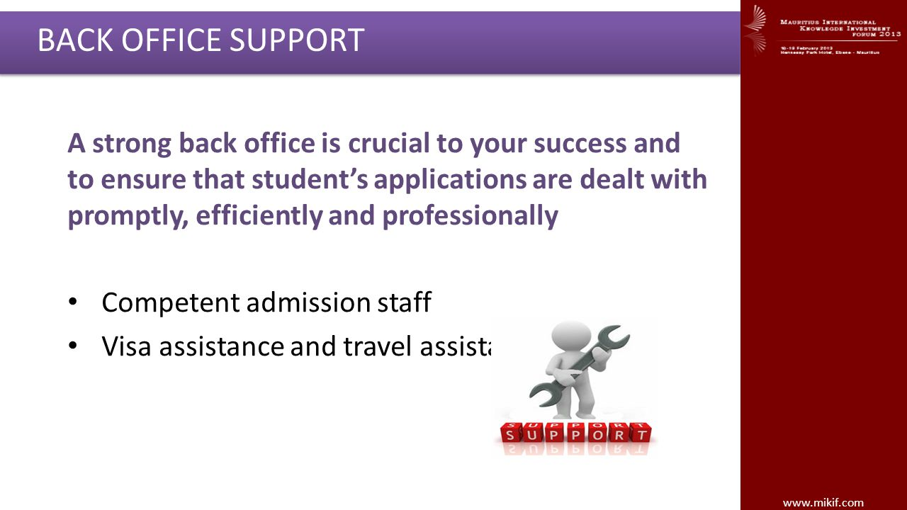 A strong back office is crucial to your success and to ensure that student's applications are dealt with promptly, efficiently and professionally