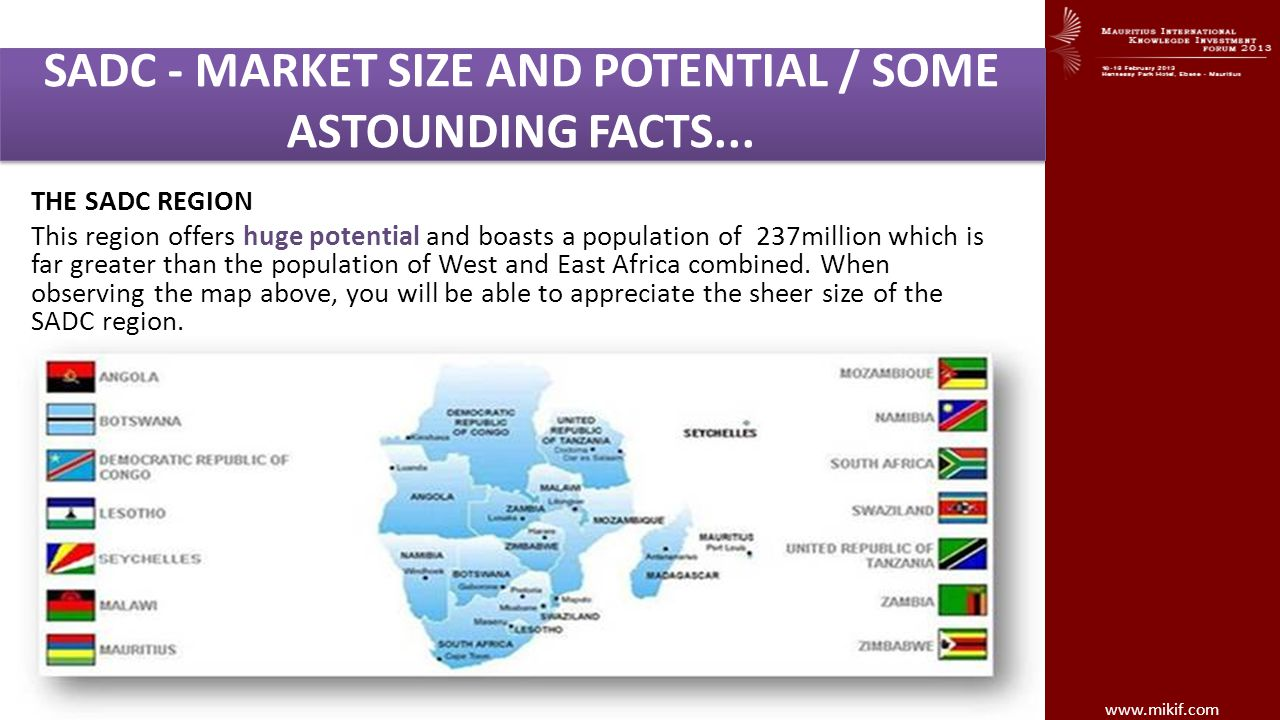 SADC - MARKET SIZE AND POTENTIAL / SOME ASTOUNDING FACTS...