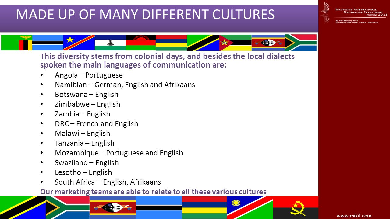 THE SADC REGION IS VERY DIVERSE AND IS MADE UP OF MANY DIFFERENT CULTURES