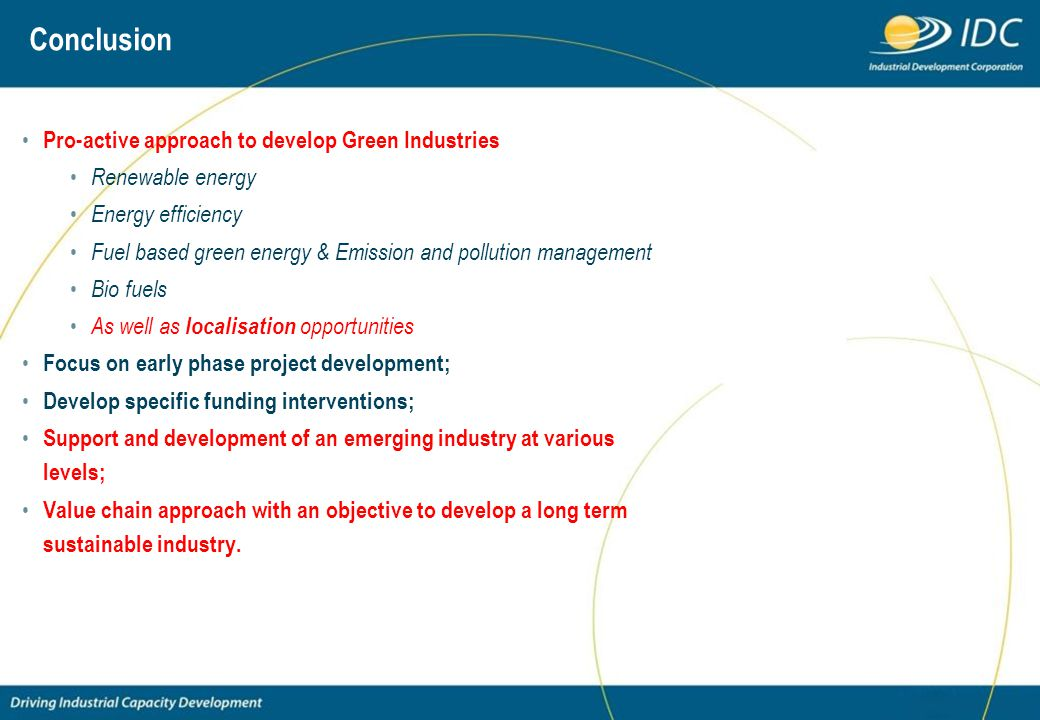 Conclusion Pro-active approach to develop Green Industries