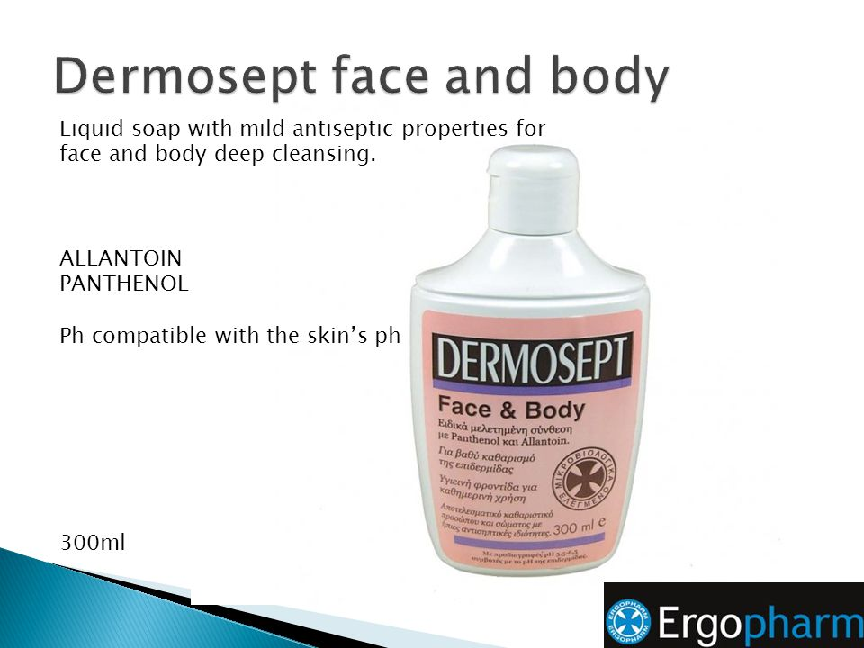 Dermosept face and body