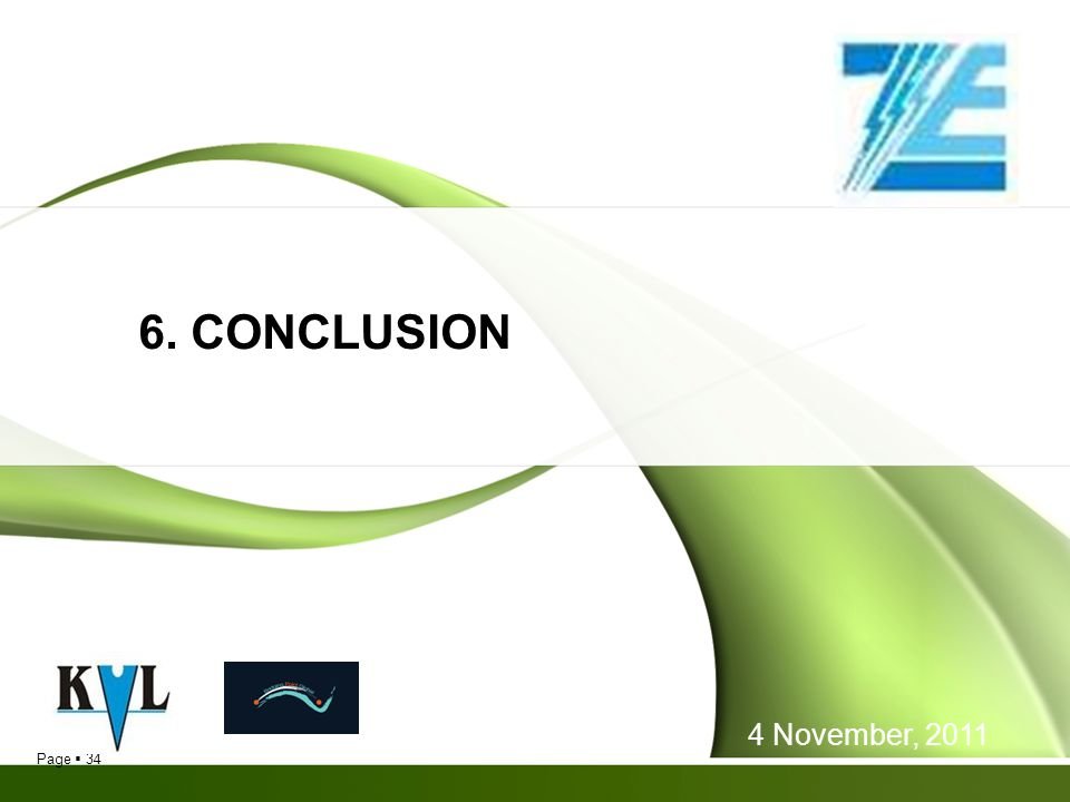 6. CONCLUSION 4 November, 2011 34
