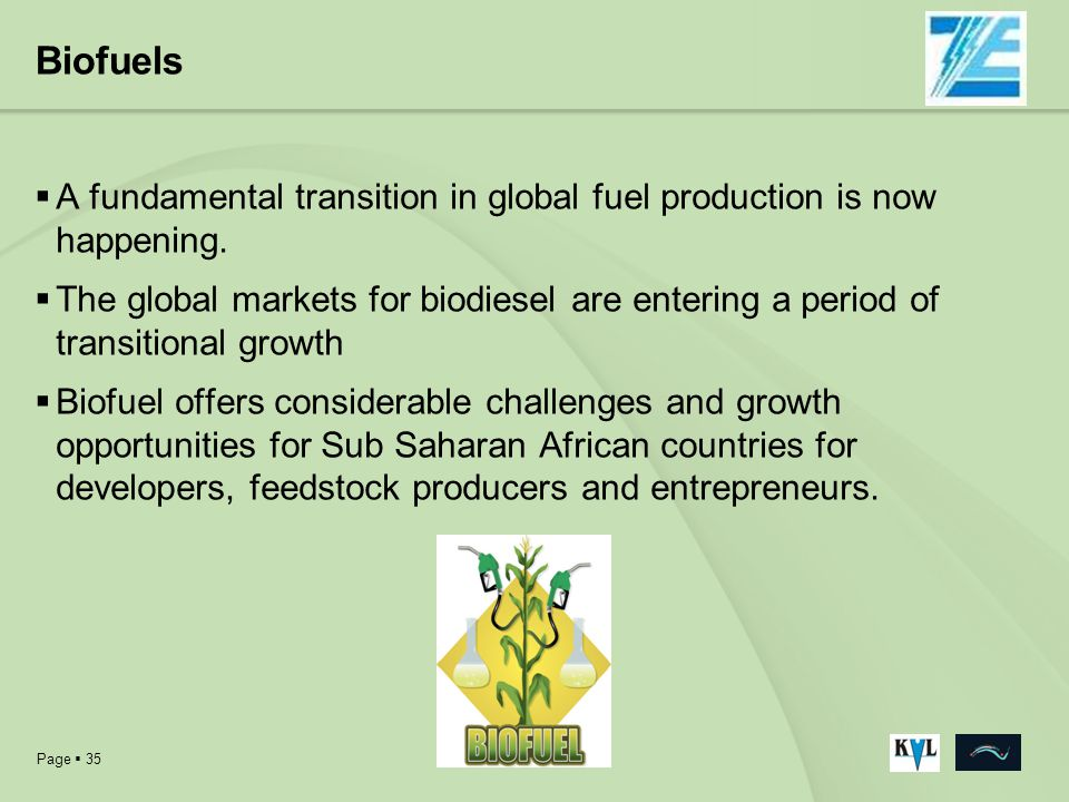 Biofuels A fundamental transition in global fuel production is now happening.