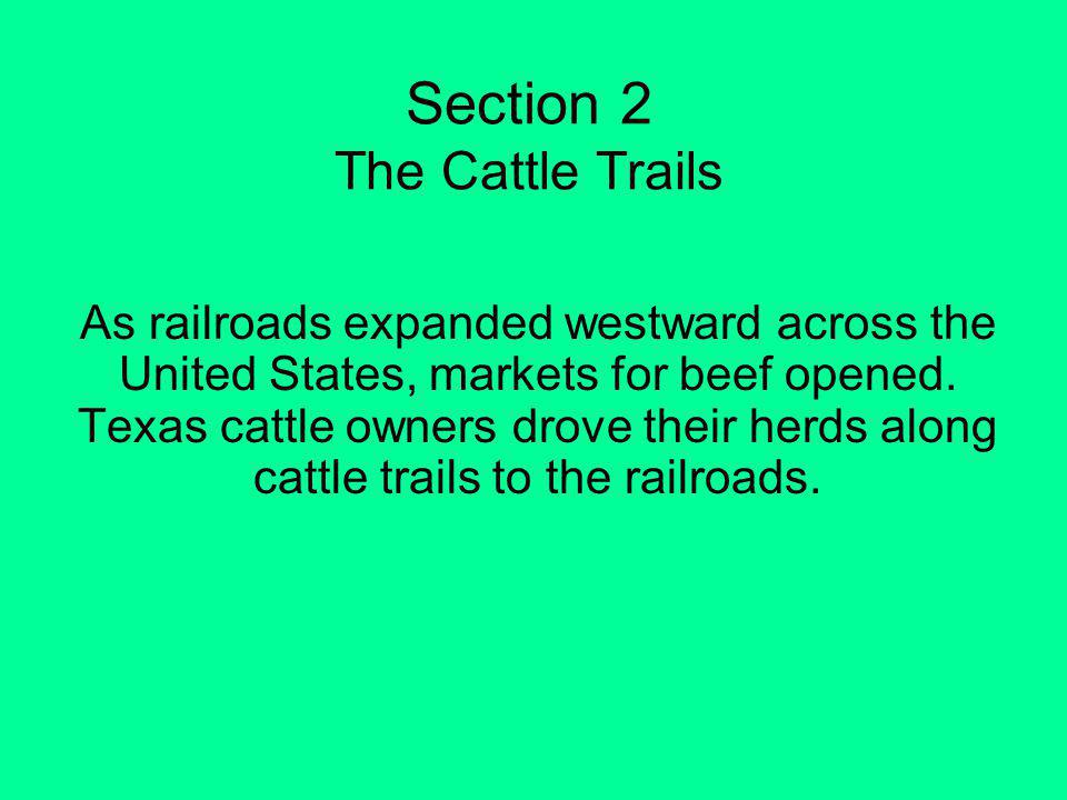 Section 2 The Cattle Trails