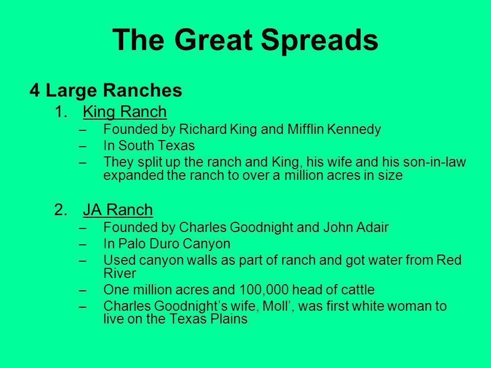 The Great Spreads 4 Large Ranches King Ranch JA Ranch