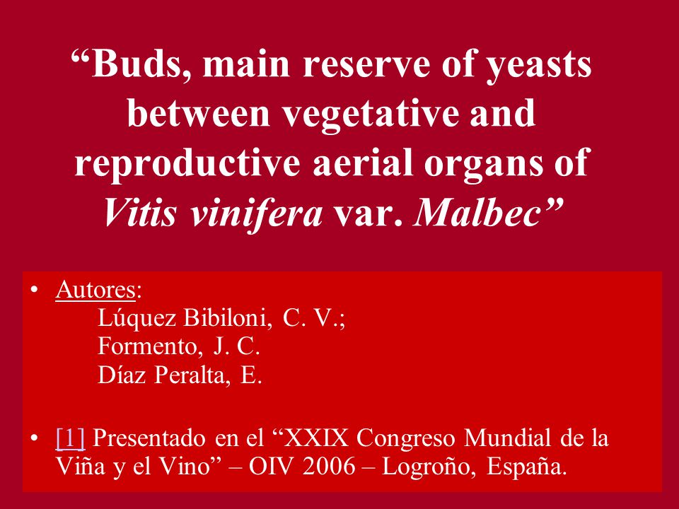 Buds, main reserve of yeasts between vegetative and reproductive aerial organs of Vitis vinifera var. Malbec