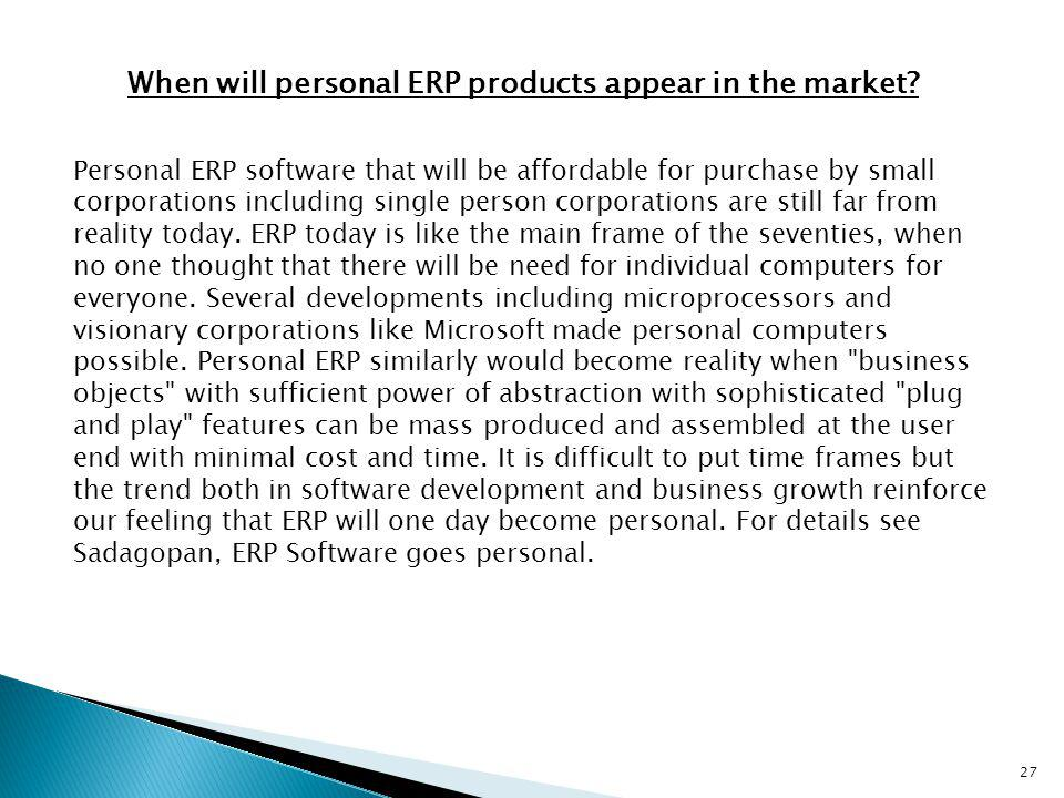 When will personal ERP products appear in the market
