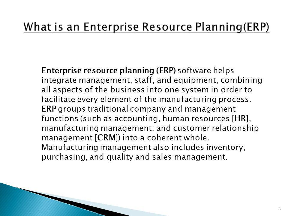What is an Enterprise Resource Planning(ERP)