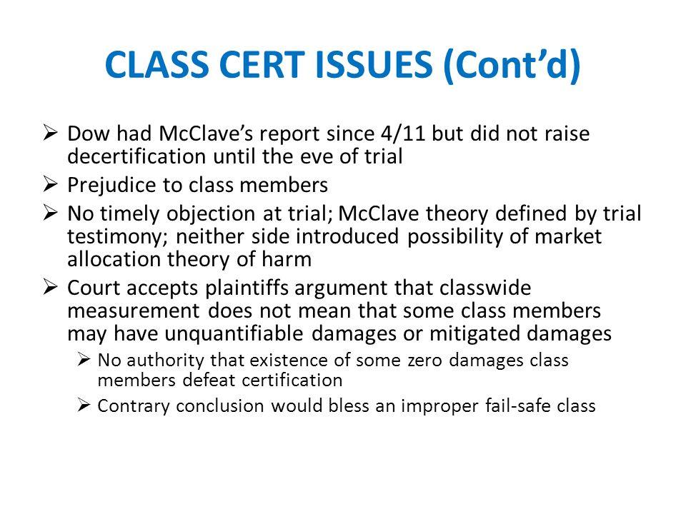 CLASS CERT ISSUES (Cont'd)