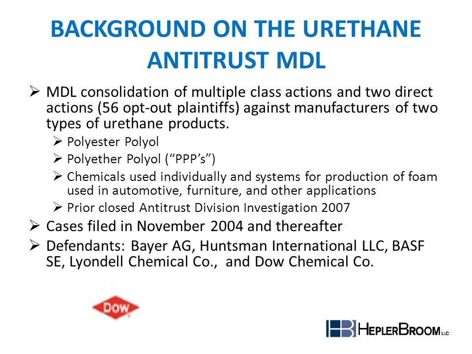 Background on the URETHANE ANTITRUST MDL