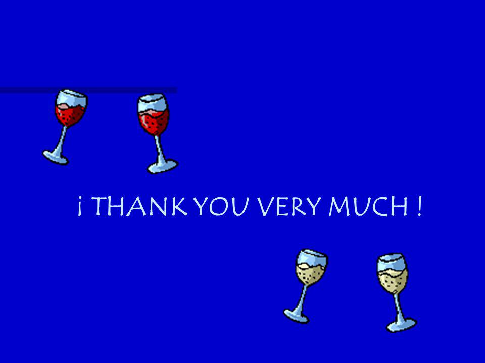 ¡ THANK YOU VERY MUCH !