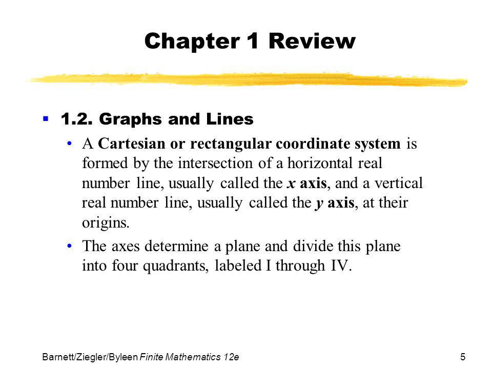 Chapter 1 Review 1.2. Graphs and Lines