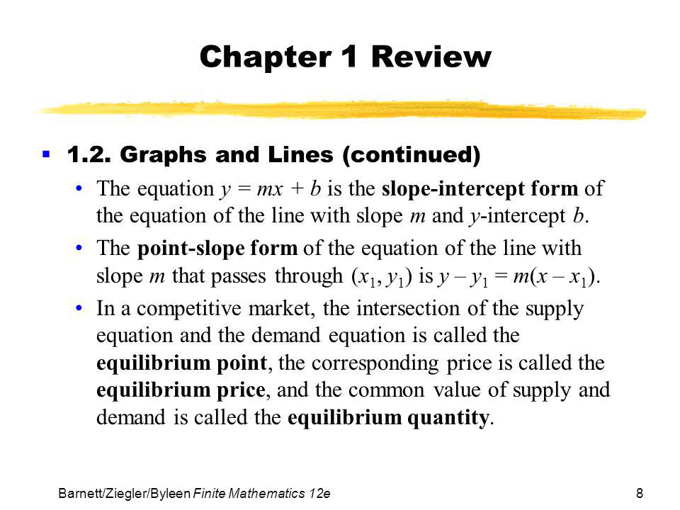 Chapter 1 Review 1.2. Graphs and Lines (continued)