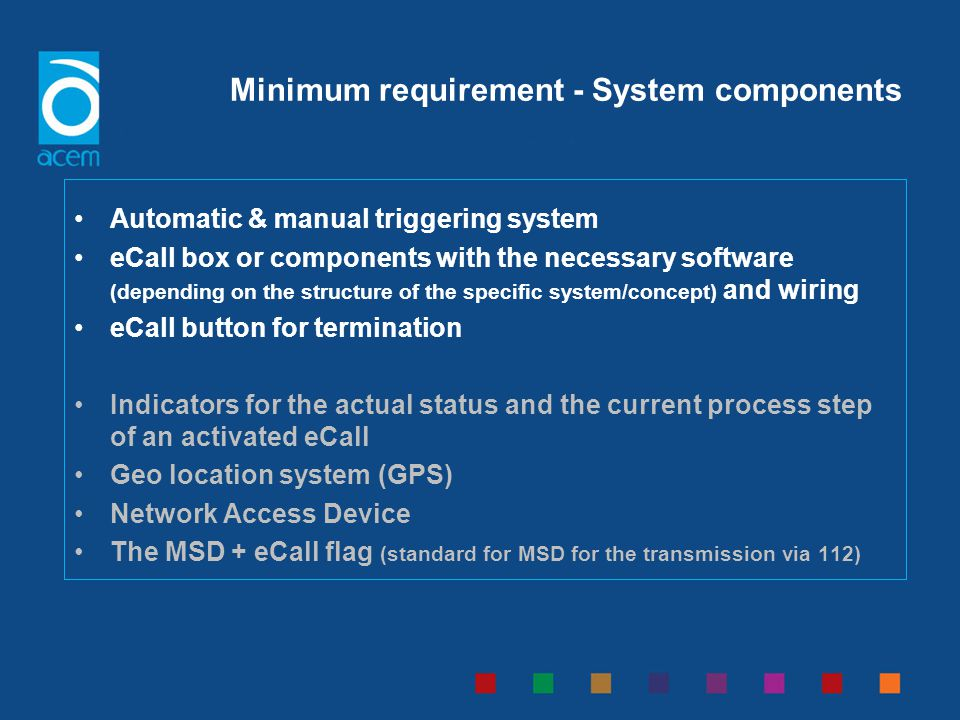 Minimum requirement - System components