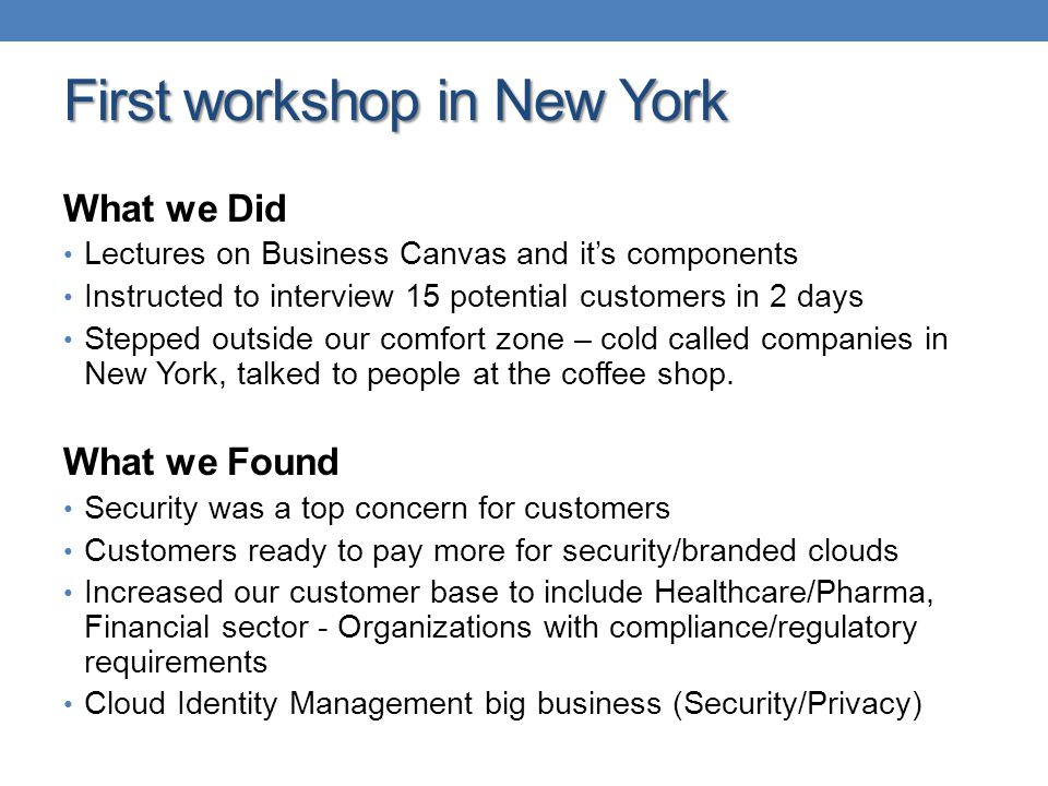 First workshop in New York