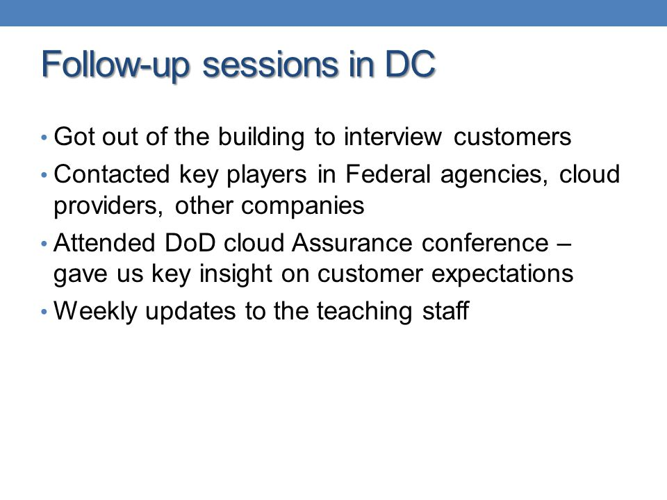 Follow-up sessions in DC