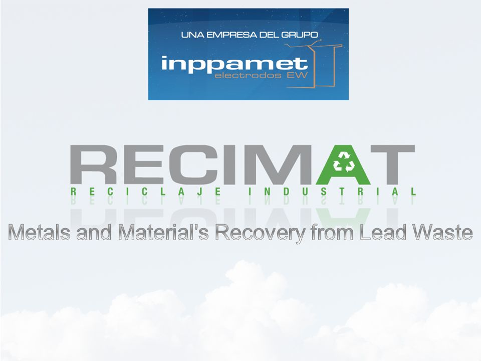 Metals and Material s Recovery from Lead Waste