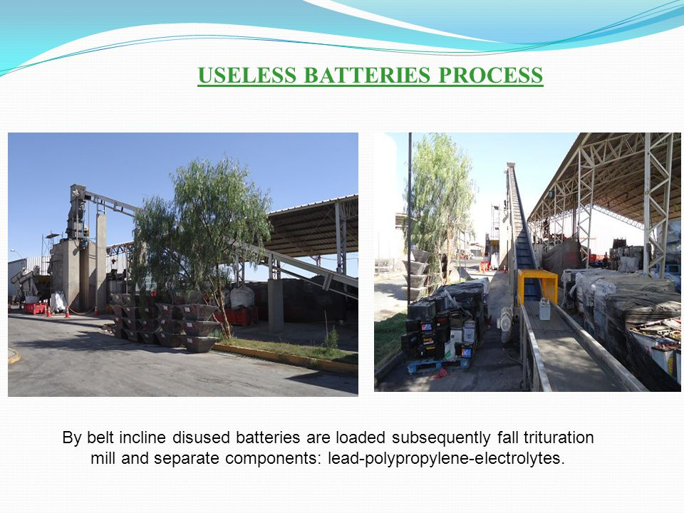 USELESS BATTERIES PROCESS