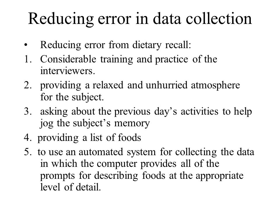 Reducing error in data collection