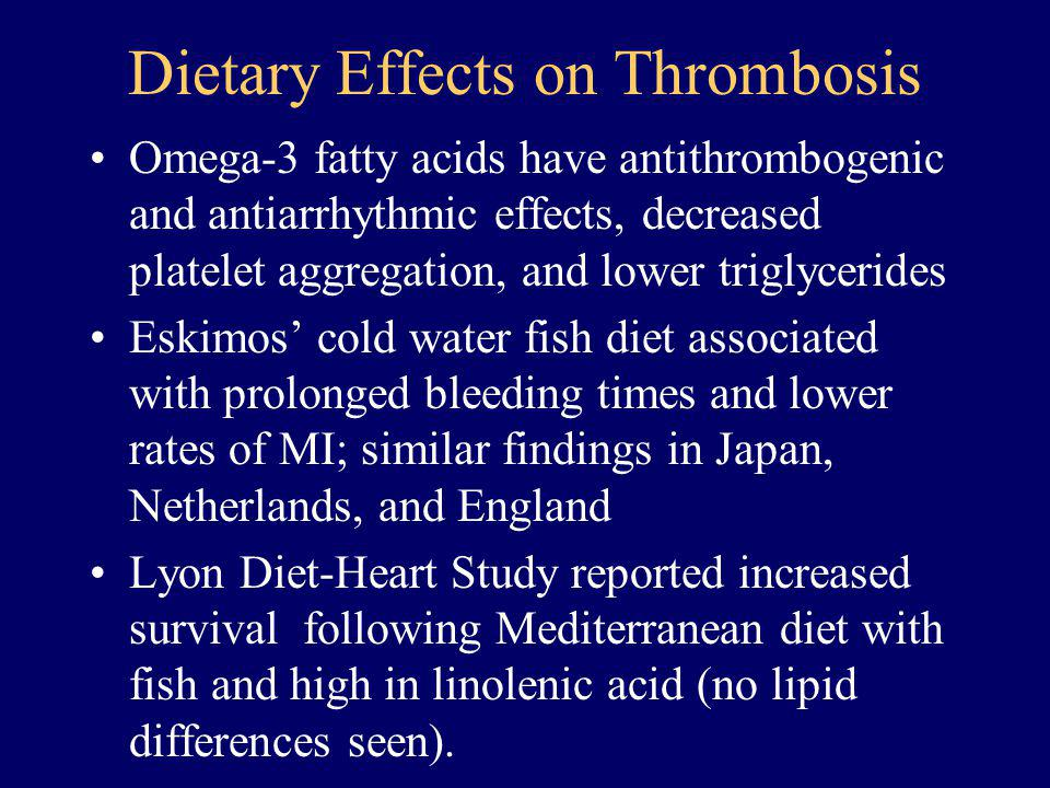 Dietary Effects on Thrombosis