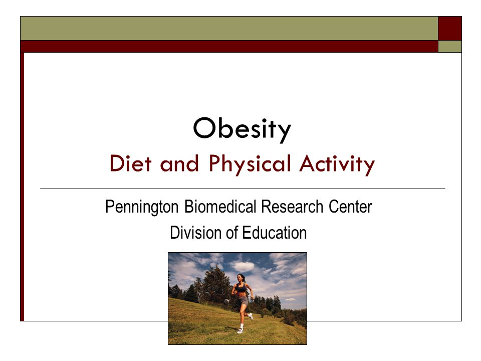 Obesity Diet and Physical Activity