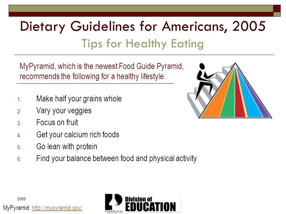 Dietary Guidelines for Americans, 2005 Tips for Healthy Eating