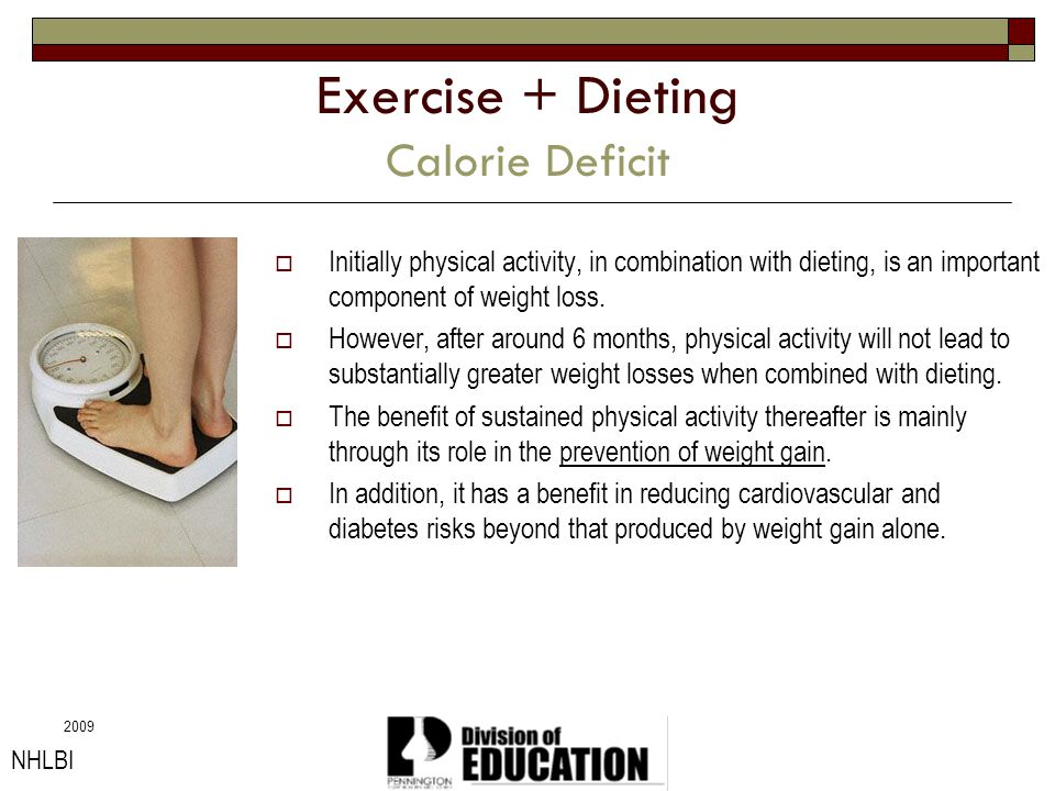 Exercise + Dieting Calorie Deficit