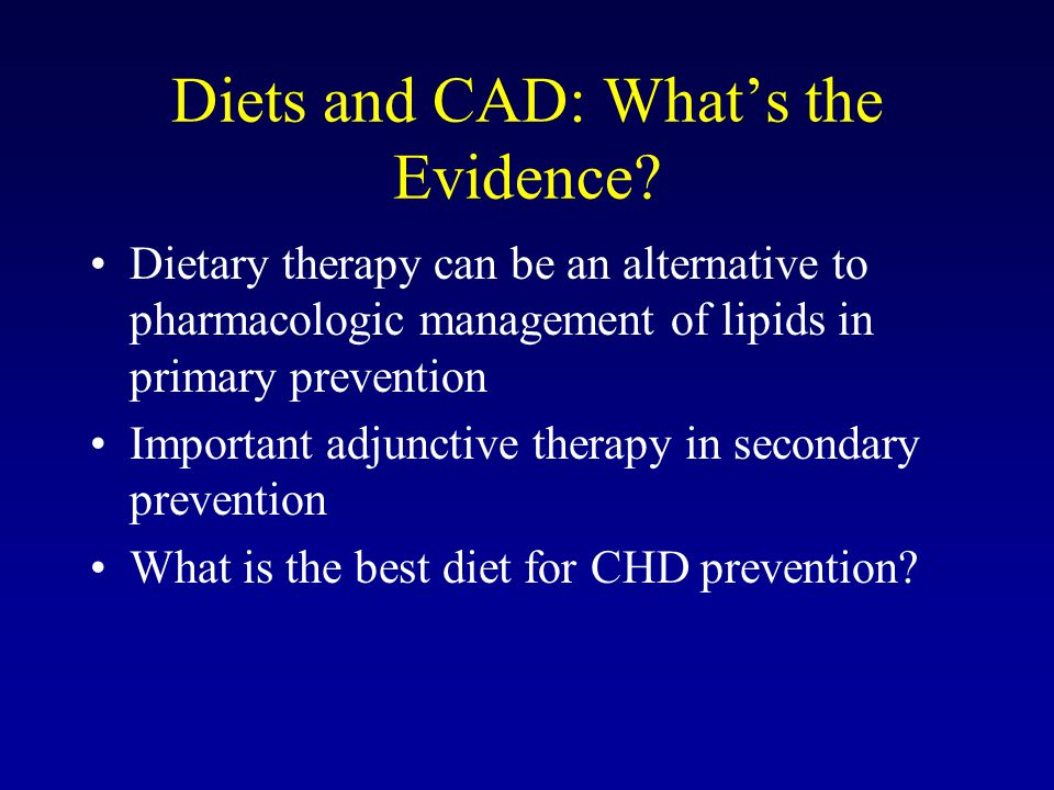 Diets and CAD: What's the Evidence