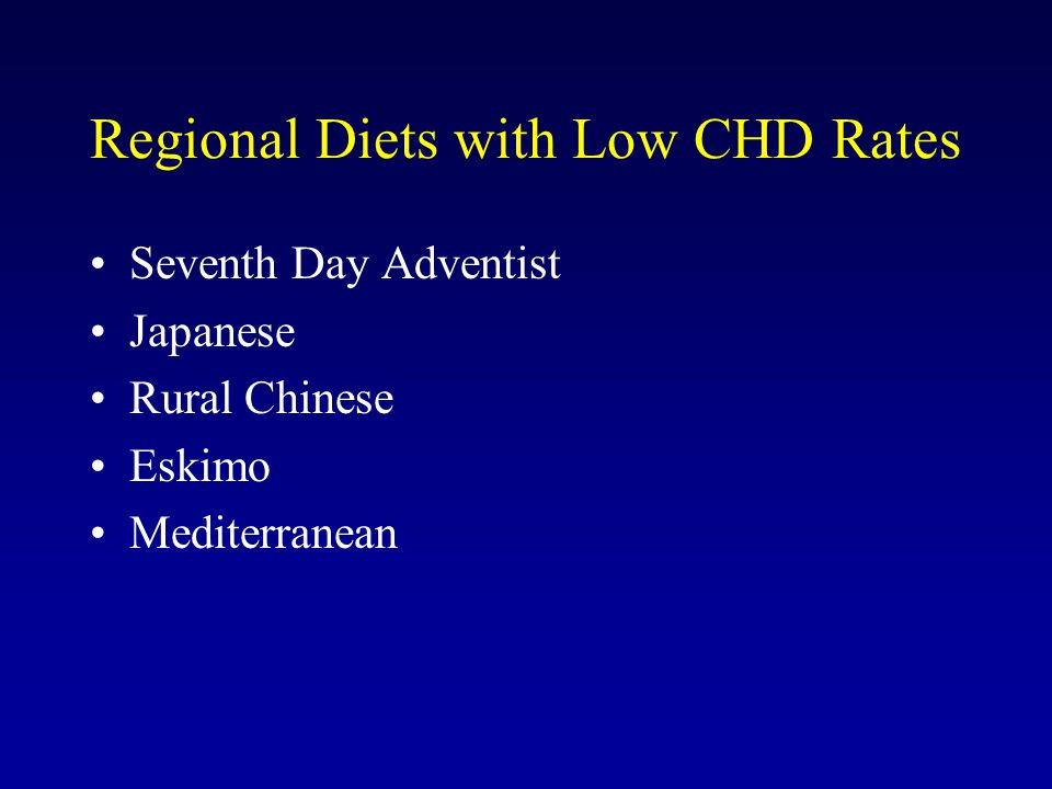 Regional Diets with Low CHD Rates