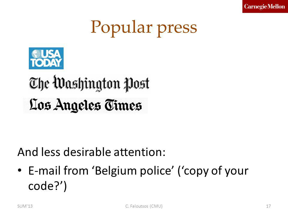 Popular press And less desirable attention: