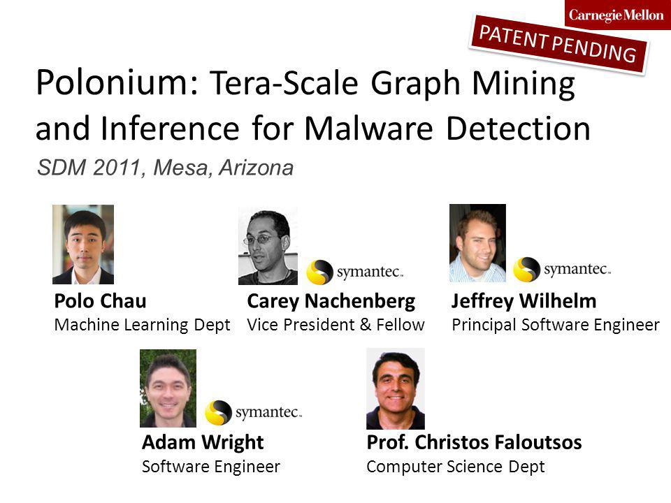 Polonium: Tera-Scale Graph Mining and Inference for Malware Detection