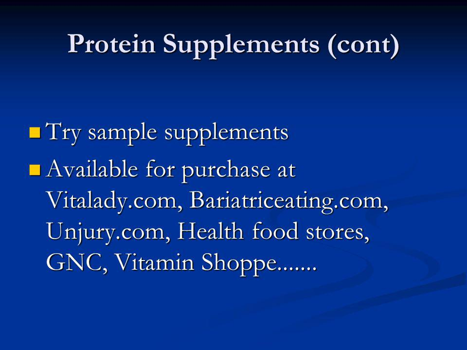 Protein Supplements (cont)