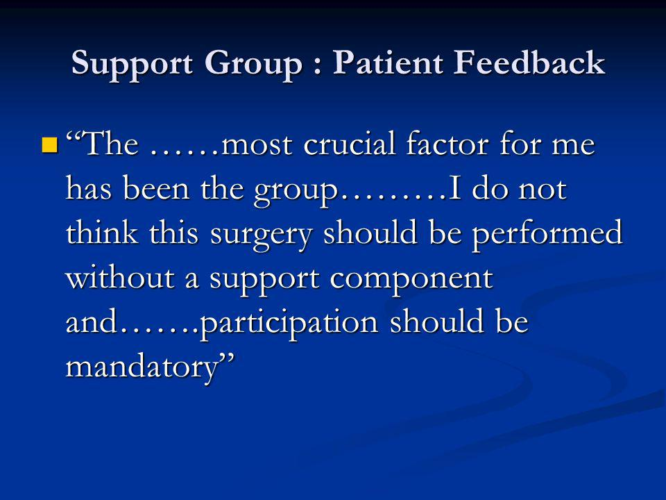 Support Group : Patient Feedback