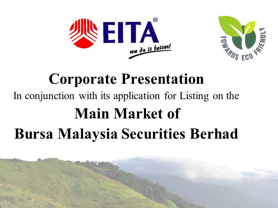 Corporate Presentation Bursa Malaysia Securities Berhad