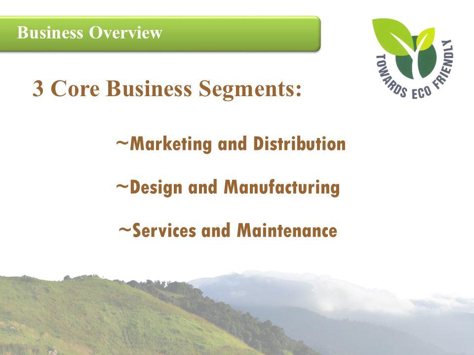 3 Core Business Segments: