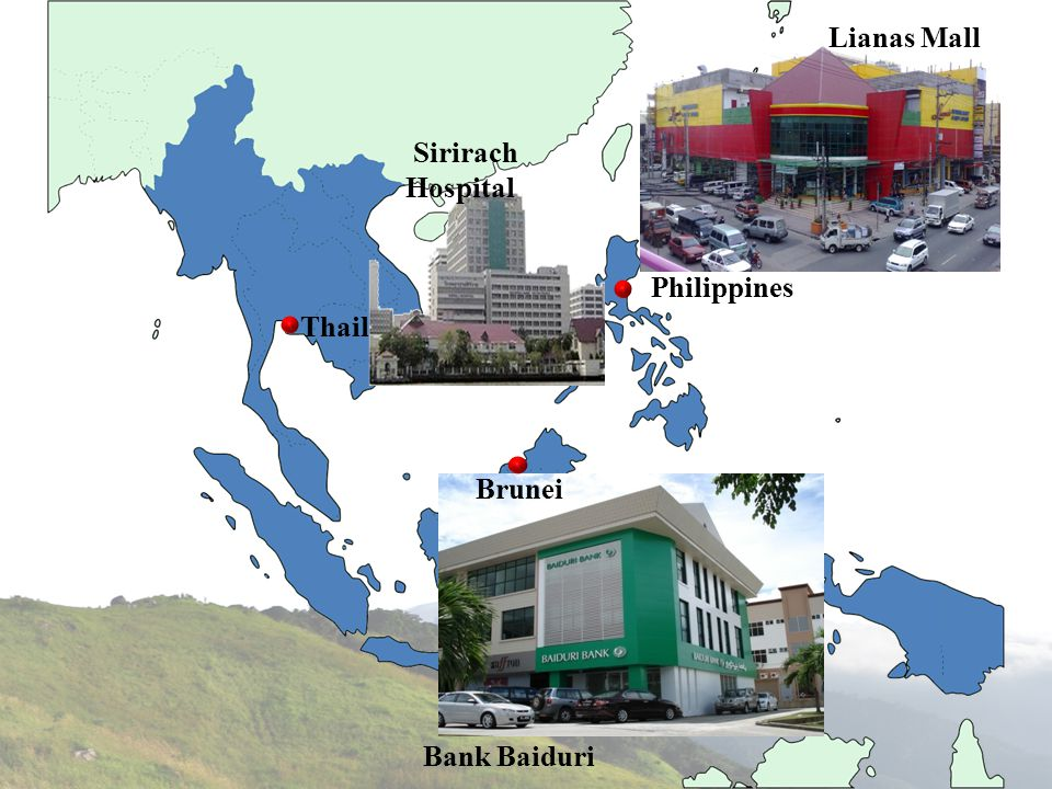 Lianas Mall Sirirach Hospital Philippines Thailand Brunei Bank Baiduri