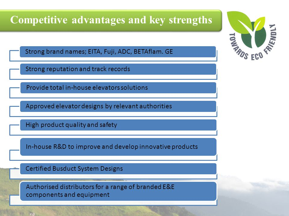 Competitive advantages and key strengths
